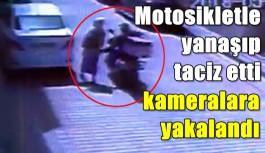 Yolda durup kadını taciz etti! Kameralara yakalandı