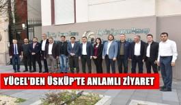 Yücel, Üsküp'te Yunus Emre Enstitüsü ve Uluslararası Vizyon Üniversitesi'ne ziyaret