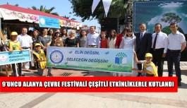 9'uncu Alanya Çevre Festivali çeşitli etkinliklerle kutlandı