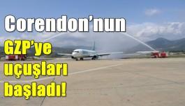 Corendon'nun GZP'ye uçuşları başladı!