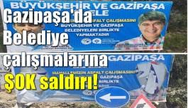 Gazipaşa'da Belediye çalışmalarına ŞOK saldırı!