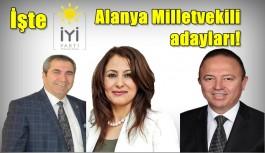 İşte İYİ Parti'nin Alanya Milletvekili...