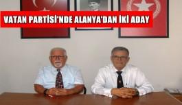 Vatan Partisi'nde Alanya'dan iki aday