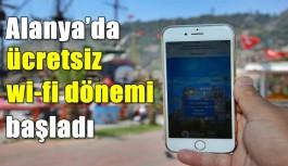Alanya'da ücretsiz wi-fi dönemi başladı