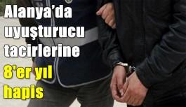 Alanya'da uyuşturucu tacirlerine 8'er yıl hapis