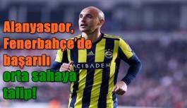 Alanyaspor, Fenerbahçe'nin başarılı orta sahaya talip!
