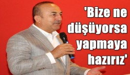 Bakan Çavuşoğlu: Hedefimiz stratejik ürünler