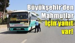Büyükşehir'den Mahmutlar için yanıt var!