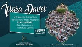 MHP Alanya'dan iftara davet