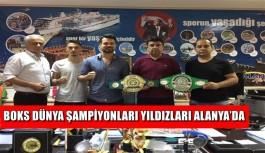 Profesyonel boks dünya şampiyonları yıldızları Alanya'da