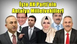 SON DAKİKA! İşte AK Parti'nin Antalya Milletvekilleri