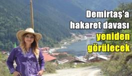Demirtaş'a hakaret davası yeniden görülecek