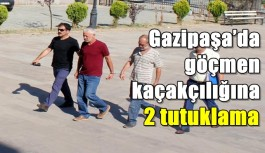 Gazipaşa'da göçmen kaçakçılığına 2 tutuklama