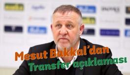 Mesut Bakkal'dan transfer açıklaması! Emre Akbaba, Bobo...