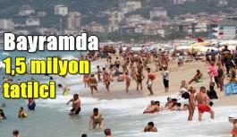 Bayramda 1,5 milyon tatilci