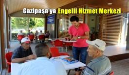Gazipaşa'ya engelli merkezi