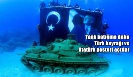 Tank batığına dalıp, Türk bayrağı ve Atatürk posteri açtılar