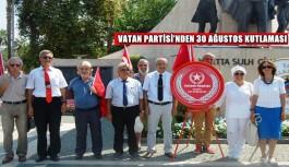 Vatan Partisi'nden 30 Ağustos Kutlaması