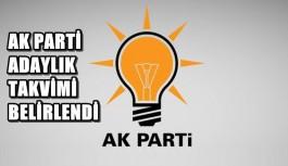 Ak Parti adaylık takvimi belirlendi