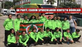 AK Parti'den eskrim sporcularına uğurlama