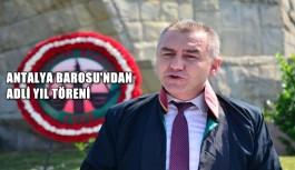 Antalya Barosu'ndan adli yıl töreni