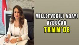 Aydoğan TBMM'de
