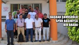 Başkan Çavuşoğlu spor basınıyla biraraya geldi
