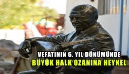 Büyük halk ozanına Muratpaşa'dan heykel