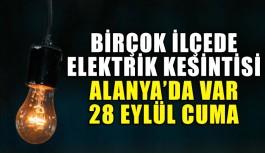 Elektrik kesintisi 28 EYLÜL CUMA
