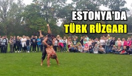 Estonya'da Türk rüzgarı