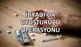 İbradı'da uyuşturucu operasyonu