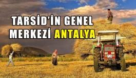 TARSİD'in Genel Merkezi Antalya
