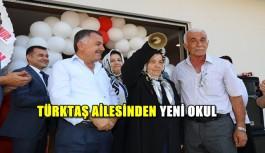 Türktaş ailesinden yeni okul