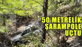 50 Metrelik şarampole uçtu