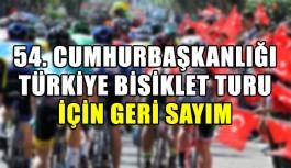 54. Cumhurbaşkanlığı Türkiye Bisiklet Turu için geri sayım