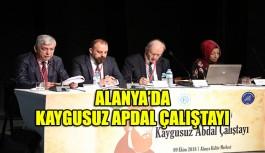 Alanya'da Kaygusuz Abdal Çalıştayı'na yoğun katılım