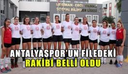 Antalyaspor'un filedeki rakibi belli oldu