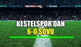 Kestelspor'dan 6-0 şovu