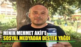 Minik Mehmet Akif'e sosyal medyadan destek yağdı