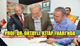 Prof. Dr. Ortaylı, Kitap Fuarı'nda