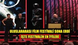 Uluslararası Film Festivali sona erdi, İşte festivalin en iyileri