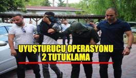 Uyuşturucu operasyonuna tutuklama