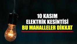10 Kasım elektrik kesintisi