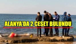 Alanya'da iki ceset bulundu