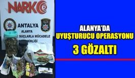 Alanya'da uyuşturucu operasyonu 3 gözaltı