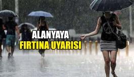 Alanya'ya fırtına uyarısı