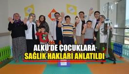 ALKÜ'de çocuklara sağlık hakları...