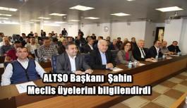ALTSO Başkanı Şahin Meclis üyelerini bilgilendirdi