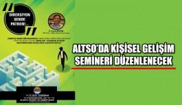 ALTSO'da kişisel gelişim semineri düzenlenecek