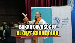 Bakan Çavuşoğlu, ALKÜ'ye konuk oldu